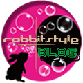 RABBITSTYLE OFFICIAL BLOG